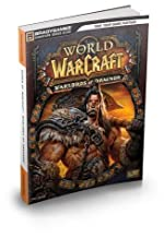 World of Warcraft Warlords of Draenor Signature Series Strategy Guide de BradyGames