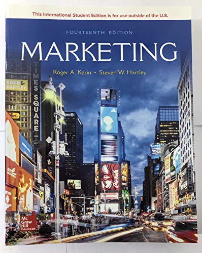 Compare Textbook Prices for Marketing 14 Edition ISBN 9781260092110 by Kerin,Roger,Hartley,Steven