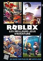 Roblox - Les meilleurs jeux d'aventure de Hachette Jeunesse