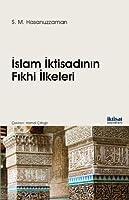 Islam Iktisadinin Fikhi Ilkeleri
