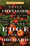 At the Edge of the Orchard: A Novel