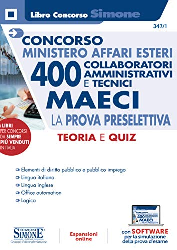 Concorso Ministero Affari Esteri – 400 Collaboratori Amministrativi e tecnici – Maeci – La prova preselettiva (Concorsi e abilitazioni)