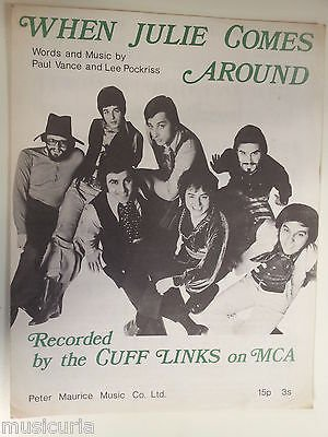 song sheet WHEN JULIE COMES AROUND Cuff Links 1969