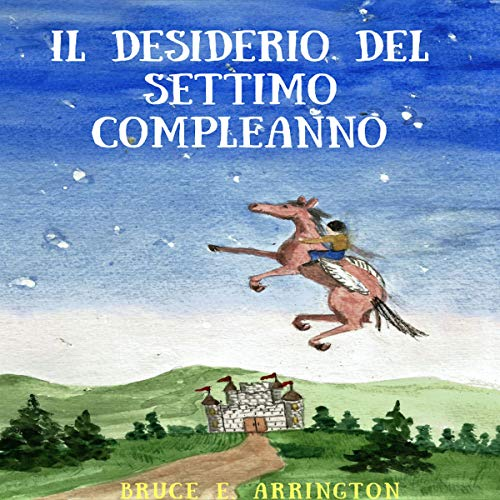 Il Desiderio del Settimo Compleanno [The Seventh Birthday Wish] cover art