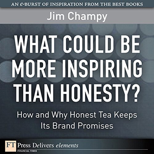 What Could Be More Inspiring Than Honesty? audiobook cover art