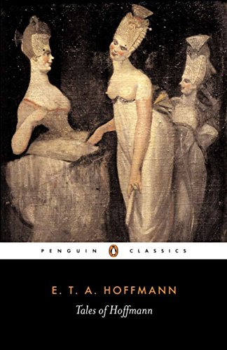 Tales of Hoffmann (Penguin Classics)