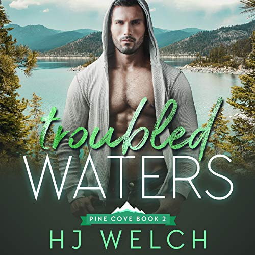 Troubled Waters Audiobook By H.J. Welch cover art