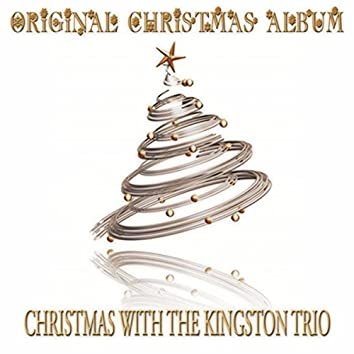 Christmas with the Kingston Trio (Original Christmas Album)