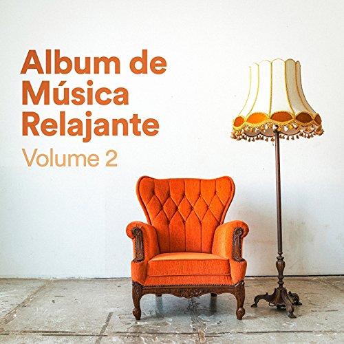 Álbum de Música Relajante, Vol. 2 (Música Chill Out de...