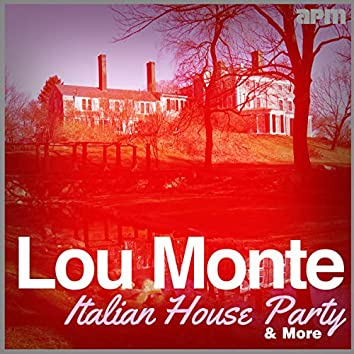 Italian House Party & More