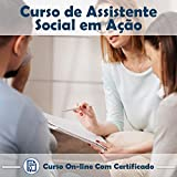 Curso Online de Assistente Social em Ação com Certificado