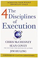 4 Disciplines of Execution: Getting Strategy Done. by Sean Covey
