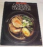 Sharp Carousel Microwave Cookbook