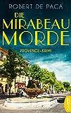 Die Mirabeau-Morde: Provence-Krimi