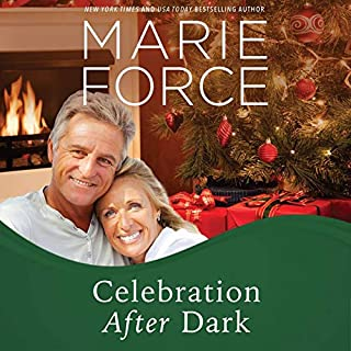 Celebration After Dark: A Gansett Island Holiday Novella     Gansett Island Series, Book 14              Written by:                                                                                                                                 Marie Force                               Narrated by:                                                                                                                                 Joan Delaware                      Length: 4 hrs and 25 mins     1 rating     Overall 5.0