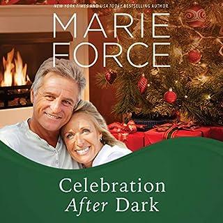 Celebration After Dark: A Gansett Island Holiday Novella     Gansett Island Series, Book 14              Auteur(s):                                                                                                                                 Marie Force                               Narrateur(s):                                                                                                                                 Joan Delaware                      Durée: 4 h et 25 min     1 évaluation     Au global 5,0