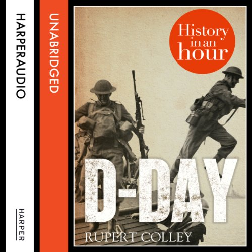 D-Day: History in an Hour audiobook cover art