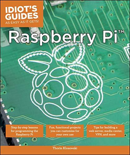 Raspberry Pi (Idiot's Guides) (English Edition)