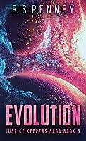 Evolution (Justice Keepers Saga)