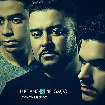 Luciano Melgaço Canta Legião