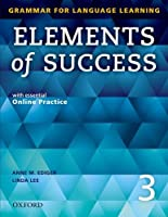 Elements of Success 3: Grammar for Language Learning