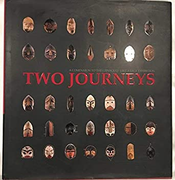 Two Journeys: A Companion To The Giinaquq Like A Face Exhibition 1929650043 Book Cover