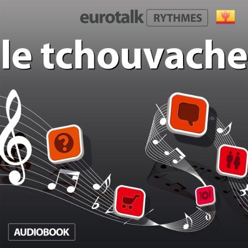 EuroTalk Rhythme le tchouvache audiobook cover art