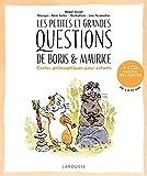 Les petites et grandes questions de Boris et Maurice