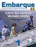 Embarque - Libro del alumno + CD-ROM (libro digital) 1 (A1+)