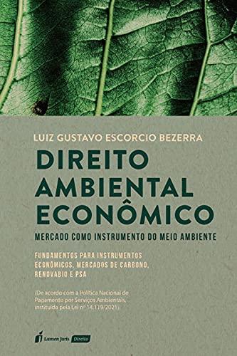 Direito Ambiental Econômico - 2021