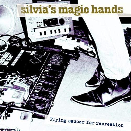 Silvia's Magic Hands