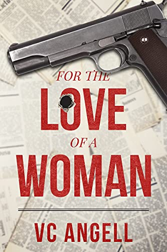 For the Love of a Woman (English Edition)