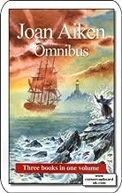 Joan Aiken Omnibus (Children's Omnibuses)