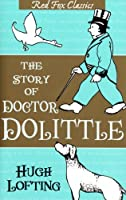 The Story Of Doctor Dolittle (Red Fox Classics)