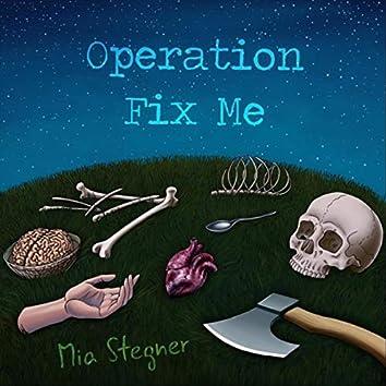 Operation Fix Me