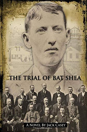 The Trial of Bat Shea