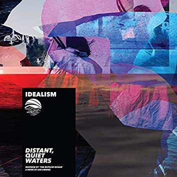 Distant, Quiet, Waters (Inspired by 'The Outlaw Ocean' a book by Ian Urbina)