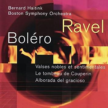 Ravel: Boléro; Valses nobles et sentimentales; Le tombeau de Couperin; Alborada del gracioso