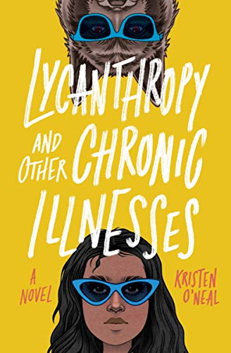 Lycanthropy and Other Chronic Illnesses: A Novel (English Edition)