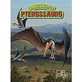 Livro de Dinossauro com Miniatura Articulada - Pterossauro