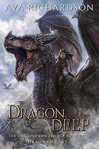 Dragon Deep (The Dragonspawn Trilogy Book 3)