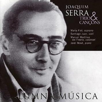 Joaquim Serra: Trio & Cançons