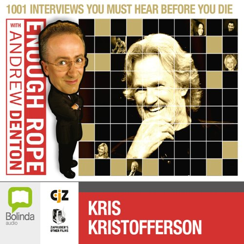 Enough Rope with Andrew Denton: Kris Kristofferson audiobook cover art