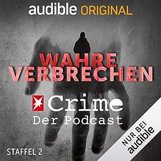 Wahre Verbrechen. Der Stern-Crime-Podcast: Staffel 2 (Original Podcast) Titelbild