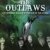 Outlaws,the: Los Hombres Malo/in the Eye of the Storm (Audio CD (Re-Issue))
