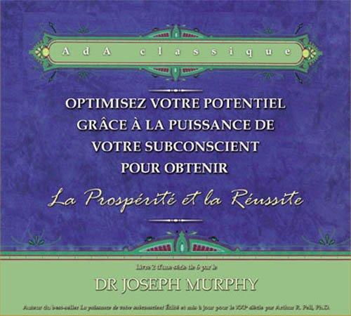 Optimisez votre potentiel pour obtenir la prospérité et la réussite - Livre audio 2 CD - N°2
