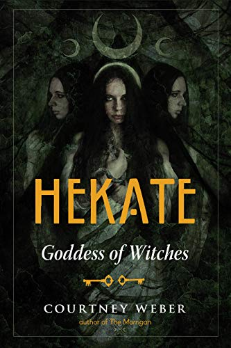 Hekate: Goddess of Witches (English Edition)