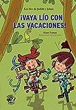 Vaya lío con las vacaciones - Libro con mucho humor para niños de 8 años: Muy divertido: aventuras c...