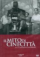 Il Mito Di Cinecitta' [Italian Edition]