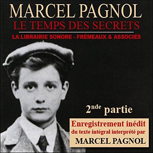 Le temps des secrets - 2ème partie (Souvenirs d'enfance 3.2) audiobook cover art
